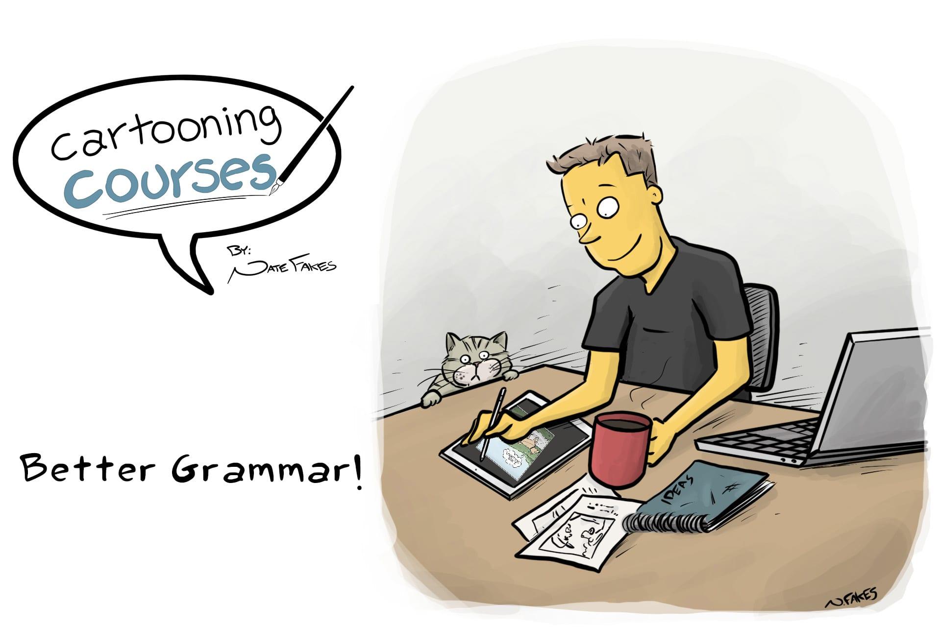 Having better grammar.